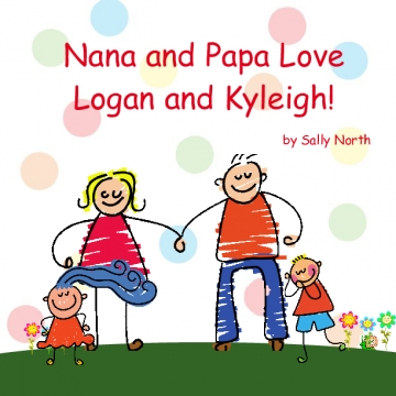 Nana and Papa love Logan and Kyleigh!