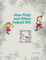 How Polly and Ethan helped Bill