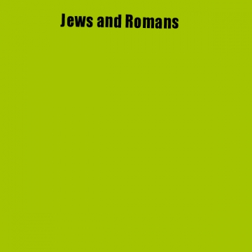 Jew and Romans
