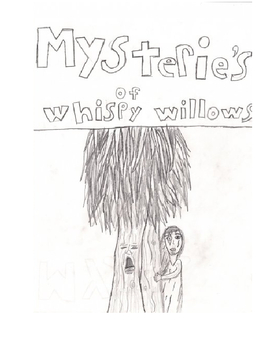 Mysteries of whispy willows