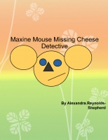 Maxine Mouse Missing Cheese Detective