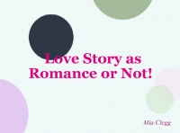 Love Story as Romance or Not!