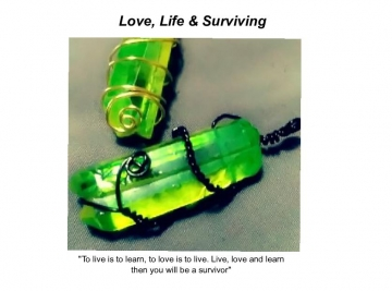 Love, Life and Surviving