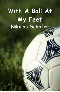 With A Ball At My Feet