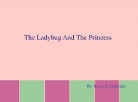 the lady bug and the princess