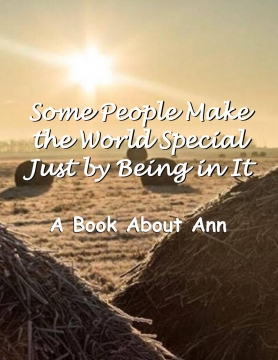 Some People Make the World Special Just by Being in It