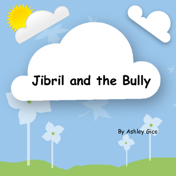 Jibril and the Bully