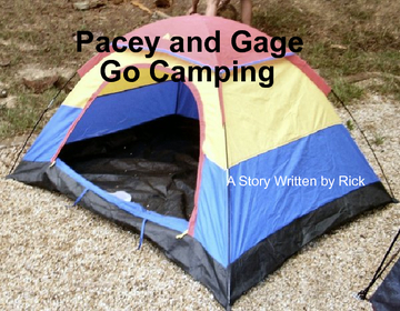 Pacey and Gage Go Camping