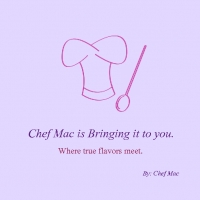 Chef Mac's bringing it to you