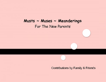 Musts ~ Muses ~ Meanderings