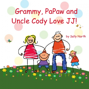Grammy, PaPaw and Uncle Cody love JJ