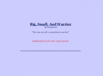 Big, Small, and Warrior