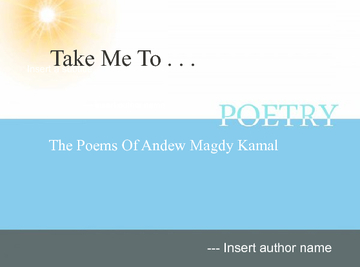Poems of Andrew Magdy Kamal