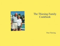 The Thiesing Family Cookbook