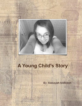 A Young Child's Story