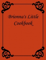 Brionna's Little Cookbook