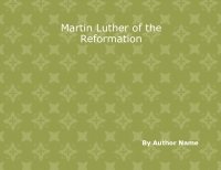 Matin Luther of the Reformation