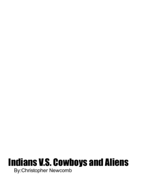 Indians V.S. Cowboys and Aliens