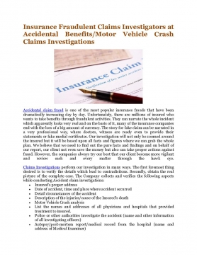Insurance Fraudulent Claims Investigators at Accidental Benefits/Motor Vehicle Crash Claims Investigations