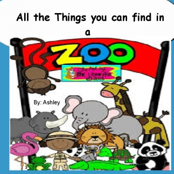 All things that can be found in a Zoo!!!