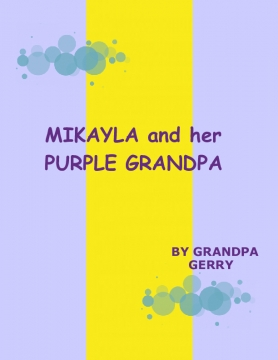 Mikayla and her Purple Grandpa
