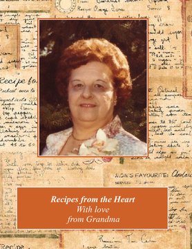 Recipes from the Heart With Love, From Grandma