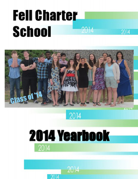 Fell Charter School 2014 Yearbook