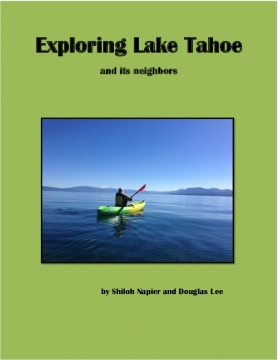 Exploring Lake Tahoe and its neighbors