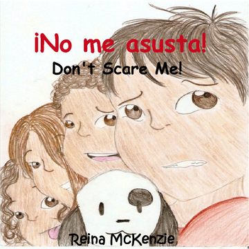 ¡No me asusta!-Don't Scare Me!