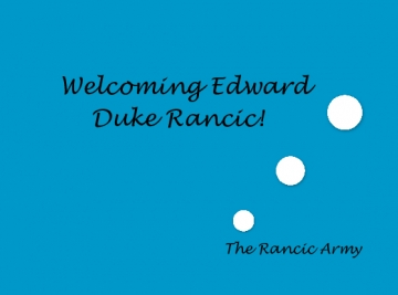 Welcoming Edward Duke Rancic!