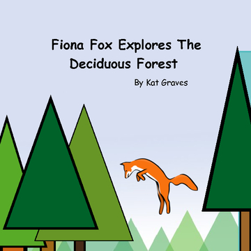 Fiona Fox explores the deciduous forest