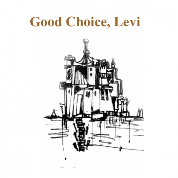 Levi Makes the Right Choice