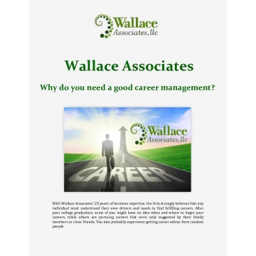 Wallace Associates: Why do you need a good career management?