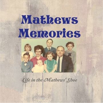 Mathews Memories