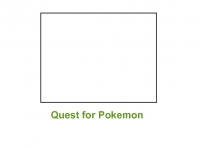 Quest for Pokemon