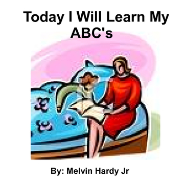 """Today I Will Learn My A-B-C's"