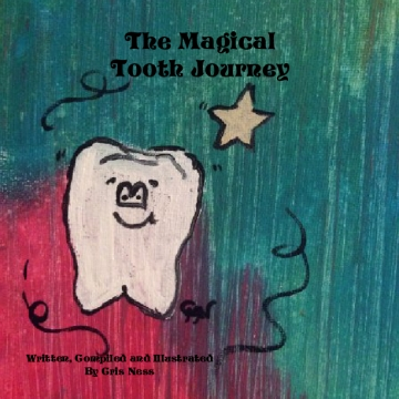 The Magical Tooth Journey