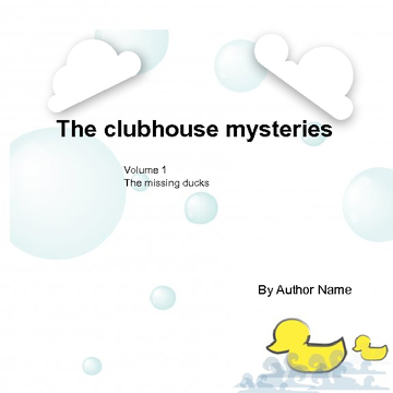 The clubhouse mysterys