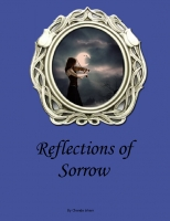Reflections of Sorrow