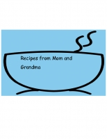 Recipes from Mom and Grandma