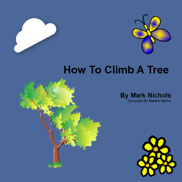 How to Climb A Tree