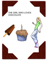 The girl who loved CHOCOLATE