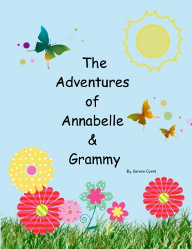 The Adventures of Grammy and AnnaBelle