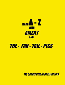 LEARN A - Z WITH AMERY AND THE FAN TAIL PIGS
