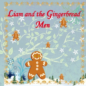 Liam and the Gingerbread Men