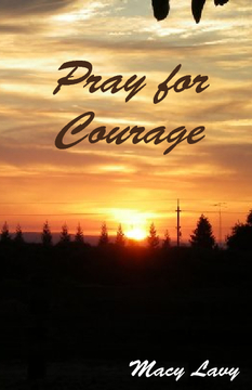 Pray for Courage