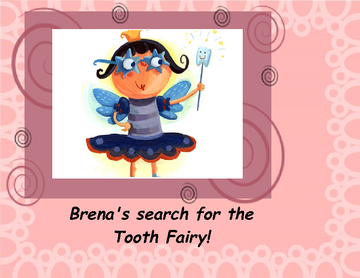 Brena and the Tooth Fairy
