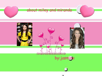 things about miley cyrus and mirand cosgrove