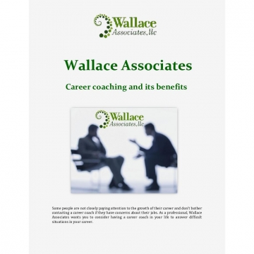 Wallace Associates: Career coaching and its benefits