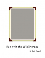 Run with the Wild Horses